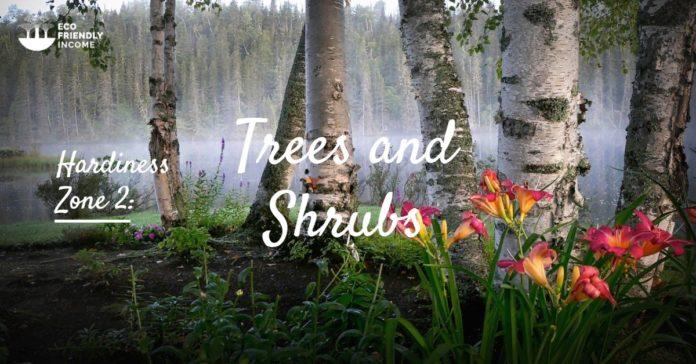 Trees & Shrubs Hardiness Zone