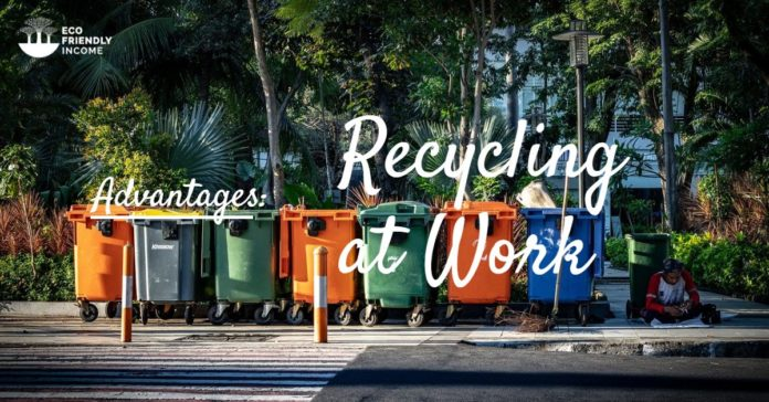 Advantages of Recycling at Work (1)
